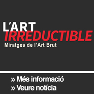 l?art irreductible, miratges de l'art brut
